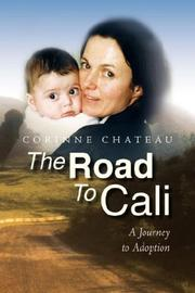 THE ROAD TO CALI by Corinne Chateau