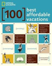 THE 100 BEST AFFORDABLE VACATIONS by Jane Wooldridge