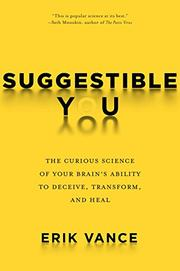 SUGGESTIBLE YOU by Erik Vance