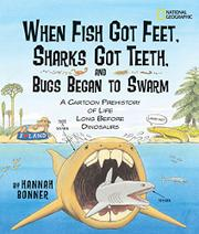 Cover art for WHEN FISH GOT FEET, SHARKS GOT TEETH, AND BUGS BEGAN TO SWARM