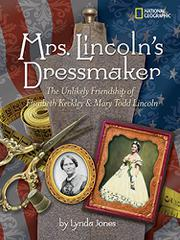 MRS. LINCOLN'S DRESSMAKER by Lynda Jones
