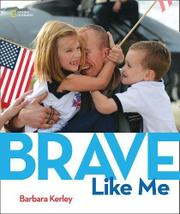 BRAVE LIKE ME by Barbara Kerley