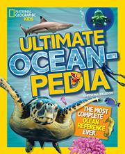 ULTIMATE OCEANPEDIA by Christina Wilsdon
