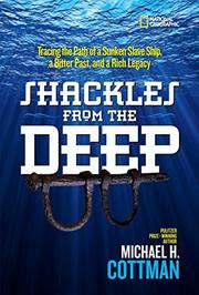 SHACKLES FROM THE DEEP by Michael H. Cottman