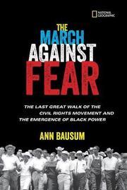 THE MARCH AGAINST FEAR by Ann Bausum