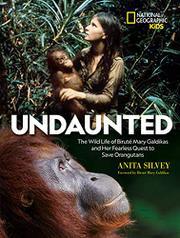UNDAUNTED by Anita Silvey