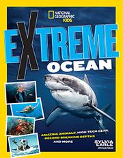 EXTREME OCEAN by Sylvia Earle