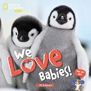 WE LOVE BABIES! by Jill Esbaum
