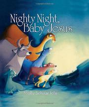 NIGHTY NIGHT, BABY JESUS by Molly Schaar Idle
