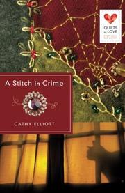 A STITCH IN CRIME by Cathy Elliot