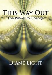 THIS WAY OUT by Diane  Light