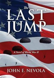 THE LAST JUMP by John E.  Nevola
