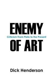 ENEMY OF ART by Dick Henderson