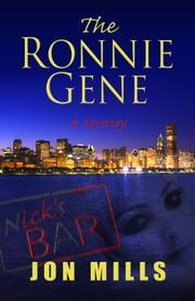 THE RONNIE GENE by Jon Mills