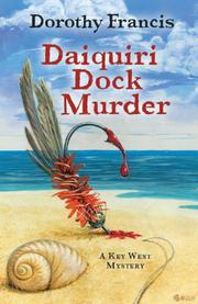 DAIQUIRI DOCK MURDER by Dorothy Francis