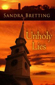 UNHOLY LIES by Sandra Bretting