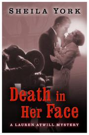DEATH IN HER FACE by Sheila York