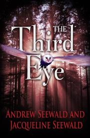 THE THIRD EYE by Andrew Seewald