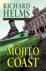 THE MOJITO COAST by Richard Helms