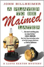 A PLAYER TO BE MAIMED LATER by John Billheimer