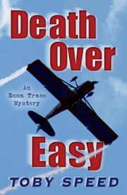 DEATH OVER EASY by Toby Speed