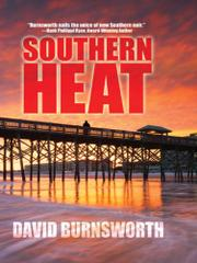 SOUTHERN HEAT by David Burnsworth