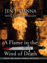 A FLAME IN THE WIND OF DEATH by Jen. J. Danna