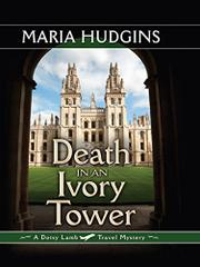 DEATH IN AN IVORY TOWER by Maria Hudgins