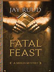 FATAL FEAST by Jay Ruud