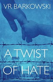 A TWIST OF HATE by Vr Barkowski