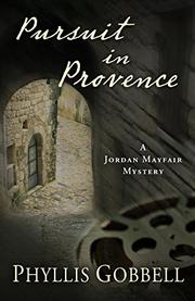 PURSUIT IN PROVENCE by Phyllis Gobbell