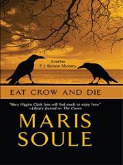 EAT CROW AND DIE by Maris Soule
