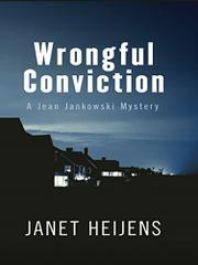 WRONGFUL CONVICTION by Janet Heijens