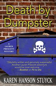 DEATH BY DUMPSTER by Karen Hanson Stuyck