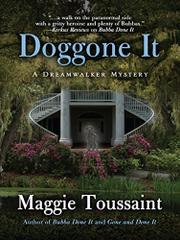 DOGGONE IT  by Maggie Toussaint