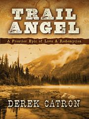 Trail Angel by Derek Catron