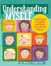 UNDERSTANDING MYSELF by Mary C. Lamia