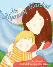 THE FLYAWAY BLANKET by Allan Peterkin