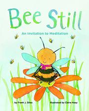 BEE STILL by Frank Sileo