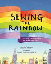 SEWING THE RAINBOW by Gayle E. Pittman