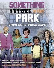 SOMETHING HAPPENED IN OUR PARK by Ann Hazzard