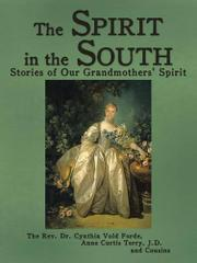 THE SPIRIT IN THE SOUTH by Cynthia Vold, Rev. Dr. Forde