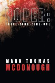 ROPER by Mark Thomas McDonough