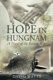 HOPE IN HUNGNAM by David Watts Jr