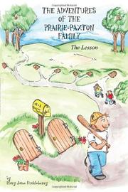 THE ADVENTURES OF THE PRAIRIE-PAXTON FAMILY by Mary Jane Huckleberry