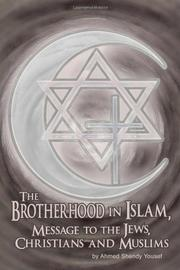 THE BROTHERHOOD IN ISLAM by Ahmed Yousef