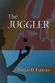 THE JUGGLER by Phillip Farrara