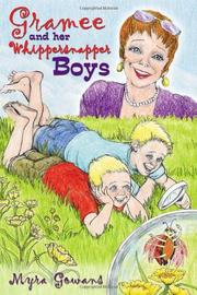 GRAMEE AND HER WHIPPERSNAPPER BOYS by Myra  Gowans