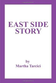 East Side Story by Martha Tarcici