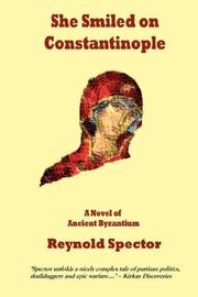 SHE SMILED ON CONSTANTINOPLE by Reynold Spector